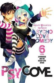 Psycome, Vol. 6 (light novel) by Mizuki Mizushiro