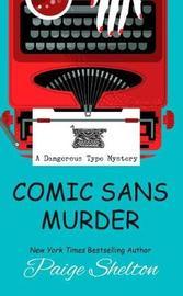 Comic Sans Murder by Paige Shelton image