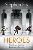 Heroes by Stephen Fry