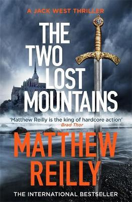 The Two Lost Mountains by Matthew Reilly
