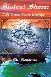 Distant Shore: A Caribbean Escape by Bill Boudreau image