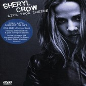 Sheryl Crow - Live In London on DVD