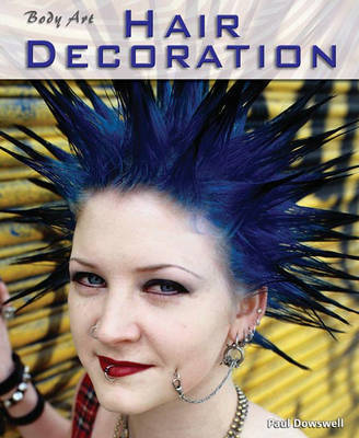 Hair Decoration by Paul Dowswell