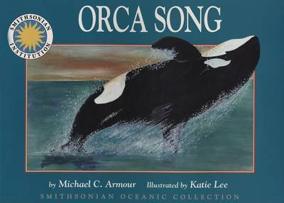 Orca's Song by Michael C Armour