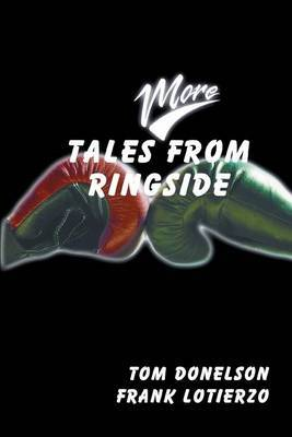 More Tales from Ringside by Tom Donelson image