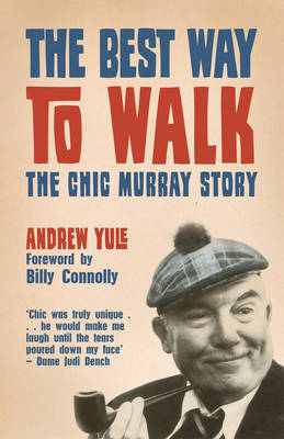 The Best Way to Walk by Andrew Yule