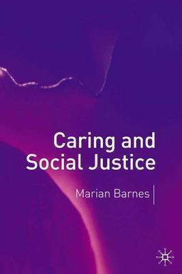 Caring and Social Justice by Marian Barnes image