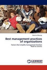 Best Management Practices of Organizations by Machira Mwangi