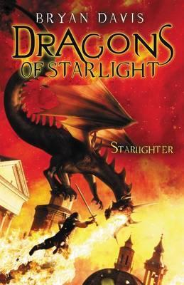 The Starlighter (Dragons of Starlight #1) by Bryan Davis