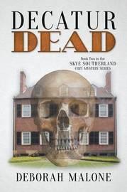 Decatur Dead by Deborah Malone image