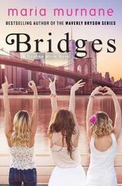 Bridges by Maria Murnane image