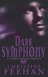 Dark Symphony (The Carpathians #10) (UK Edition) by Christine Feehan image