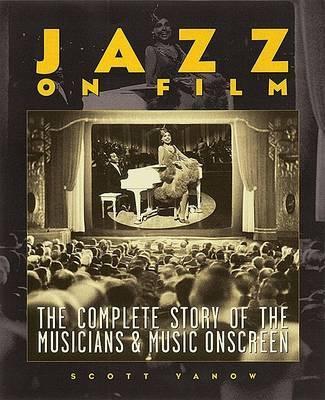 Jazz on Film by Scott Yanow