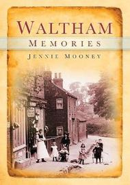 Waltham Memories by Jennie Mooney image
