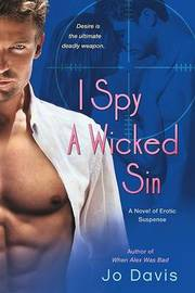 I Spy a Wicked Sin by Jo Davis image