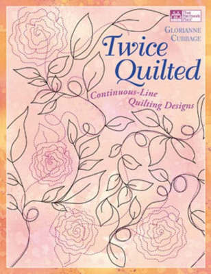 Twice Quilted by Glorianne Cubbage