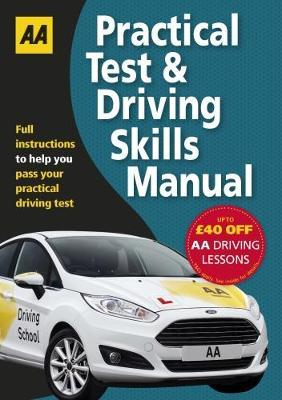 Practical Test & Driving Skills by AA Publishing