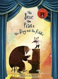 The Bear, The Piano, The Dog and the Fiddle by David Litchfield image
