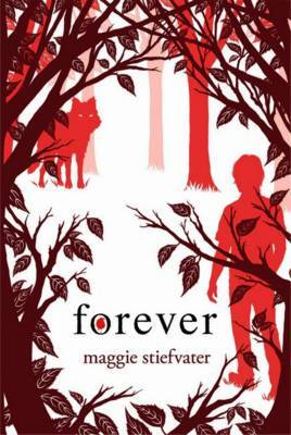 Forever (Wolves of Mercy Falls #3) by Maggie Stiefvater