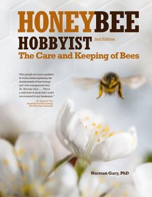 Honey Bee Hobbyist by Gary Norman