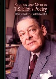 Religion and Myth in T.S. Eliot's Poetry image