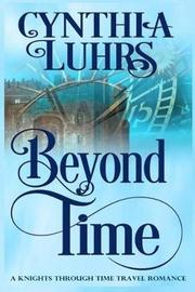 Beyond Time by Cynthia Luhrs image