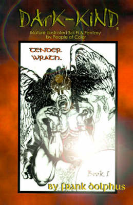 Tender Wrath by Frank Dolphus image