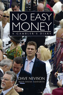 No Easy Money: A Gambler's Diary by Dave Nevison image