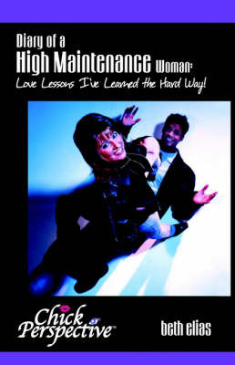 Diary of a High Maintenance Woman by beth elias image