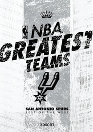 NBA Greatest Teams San Antonio Spurs: Best Of The West on DVD