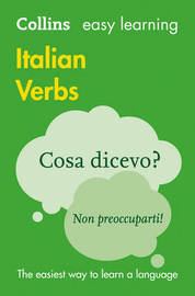 Easy Learning Italian Verbs by Collins Dictionaries