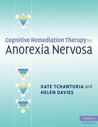 Cognitive Remediation Therapy for Anorexia Nervosa by Kate Tchanturia image
