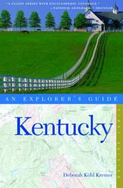 Kentucky: An Explorer's Guide by Deborah Kohl Kramer image