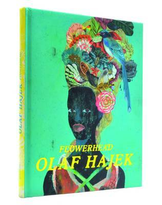 Flowerhead: The Illustrations of Olaf Hajek by Olaf Hajek image