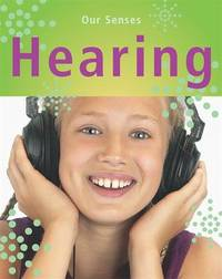 Our Senses: Hearing by Kay Woodward image