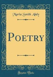 Poetry (Classic Reprint) by Maria Smith Abdy image