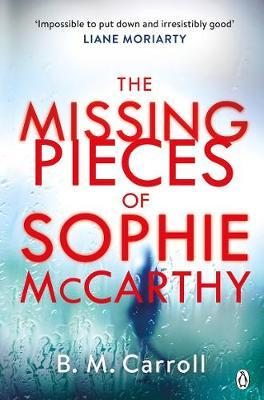 The Missing Pieces of Sophie McCarthy by B M Carroll image