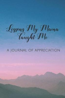 Lessons My Mama Taught Me by Abbie Carrington
