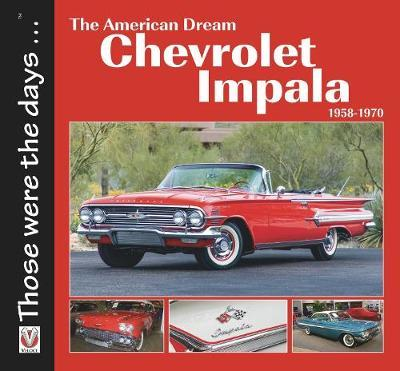 Chevrolet Impala 1958-1970: The American Dream by Norm Mort