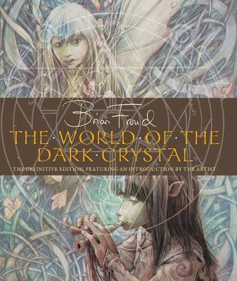 World of the Dark Crystal,The by J.J. Llewellyn