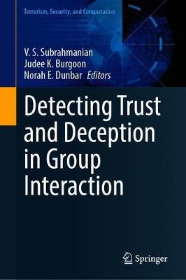 Detecting Trust and Deception in Group Interaction
