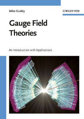 Gauge Field Theories: An Introduction with Applications by M.W. Guidry image