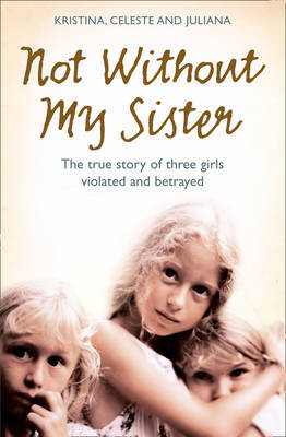 Not Without My Sister by Kristina Jones image