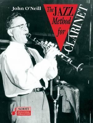 Jazz Method for Clarinet by John O'Neill