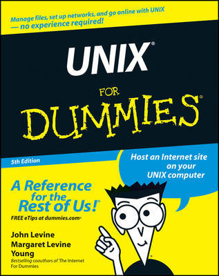 UNIX For Dummies by John R. Levine