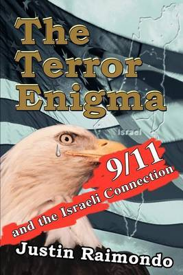 The Terror Enigma by Justin Raimondo