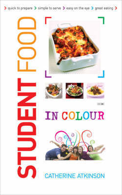 Students Food in Colour by Catherine Atkinson