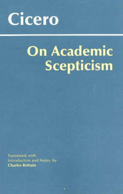 On Academic Scepticism by Cicero
