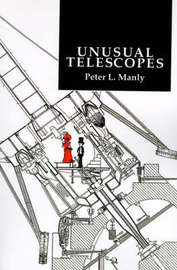 Unusual Telescopes by Peter L. Manly