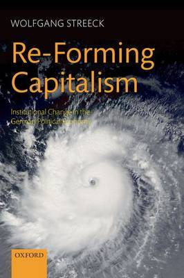 Re-Forming Capitalism by Wolfgang Streeck image